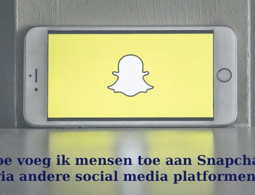 Mensen toevoegen aan Snapchat via andere Social media platformen