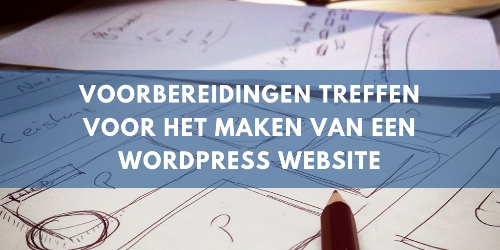 voorbereidingen wordpress website