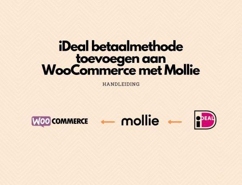Ideal betaalmethode toevoegen aan WordPress WooCommerce website met Mollie