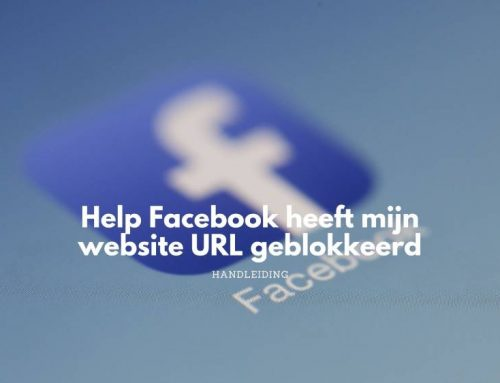 Help mijn website domein URL is geblokkeerd op Facebook.